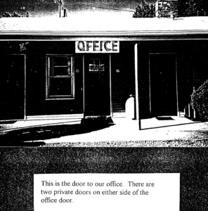 Offic of the Motel. Single door with a sign that reads Office in all caps and black lettering